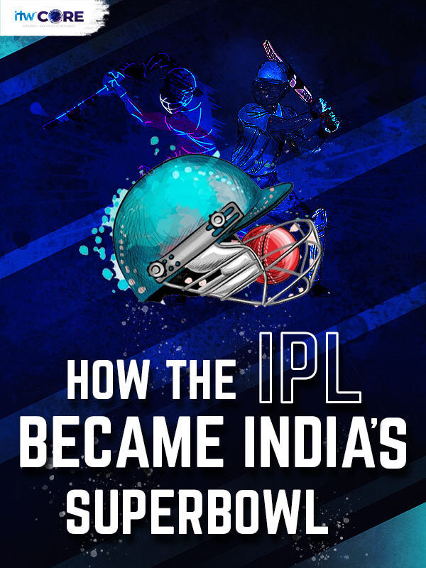 How IPL became India's SuperBowl?